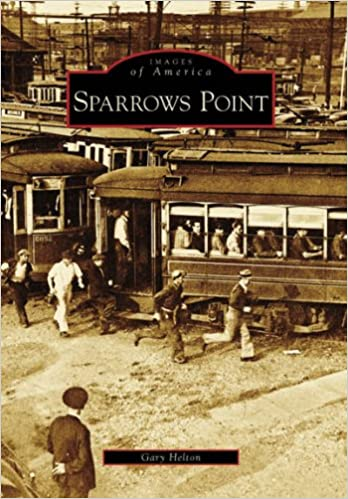 Book Sparrows Point (Images of America (Arcadia Publishing))
