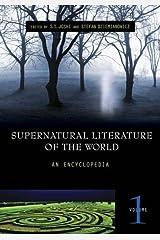 Supernatural Literature of the World [3 volumes]: An Encyclopedia