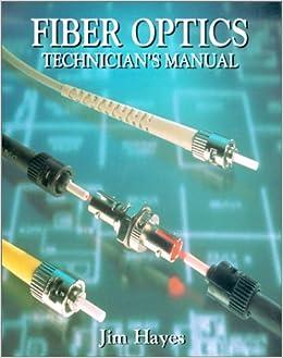 Fiber Optics Technician Manual