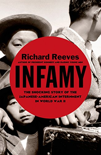 Infamy: The Shocking Story of the Japanese American Internment in World War II (History American Japanese)