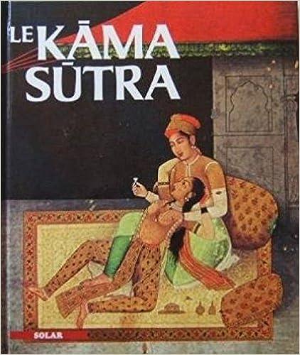 Lire un Le KÅama Sutra pdf ebook