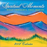 Spiritual Moments 2002 Day-To-Day Calendar by