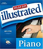 img - for Maran Illustrated Piano by maranGraphics Development Group (2005-03-15) book / textbook / text book
