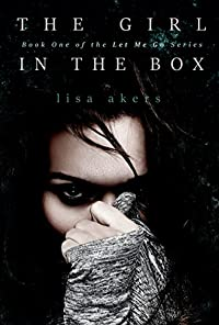 The Girl In The Box by Lisa Akers ebook deal