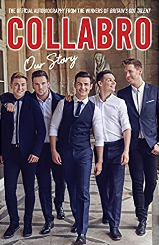 Download online Collabro - Our Story: The official autobiography from the winners of Britain's Got Talent PDF, azw (Kindle), ePub