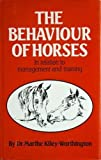 The Behaviour of Horses in Relation to Their Training and Management, Kiley-Worthington, Marthe, 0851313973