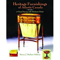 Heritage Furnishings of Atlantic Canada: A Visual Survey with Pertinent Points