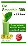 Die Smoothie-Diät, Michael Iatroudakis, 1497593476