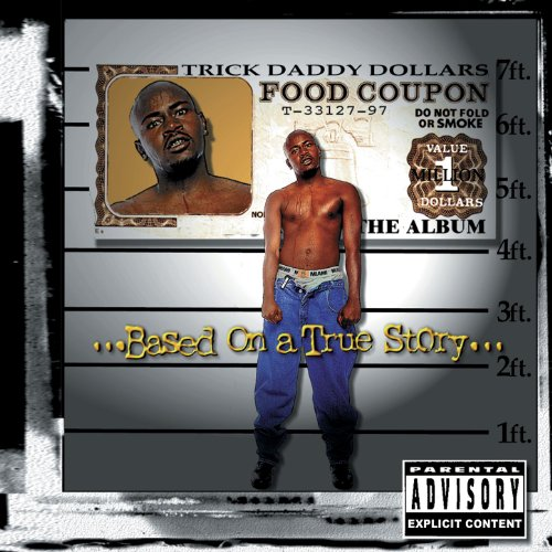 Based On A True Story [Explicit]