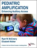 buy book  Pediatric Amplification: Enhancing Auditory Access