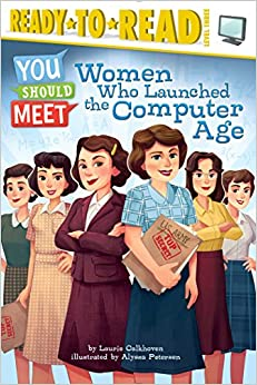 Book Women Who Launched the Computer Age (Ready-To-Read: Level 3)
