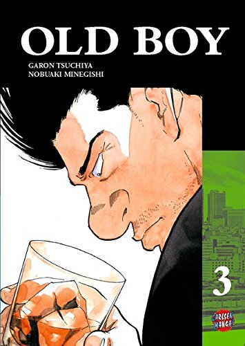 Old Boy 3 Taschenbuch – 22. April 2007 Garon Tsuchiya Nobuaki Minegishi Josef Shanel Matthias Wissnet