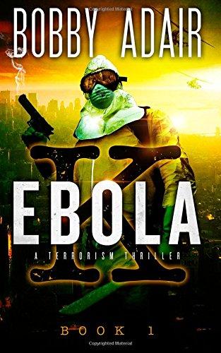 Ebola K Terrorism Thriller 1