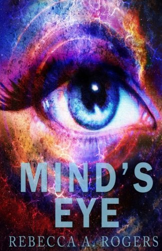 Read Online Mind's Eye (Volume 1) pdf