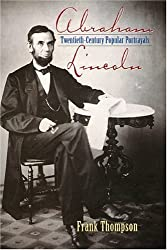 Abraham Lincoln: Twentieth-Century Popular Portrayals