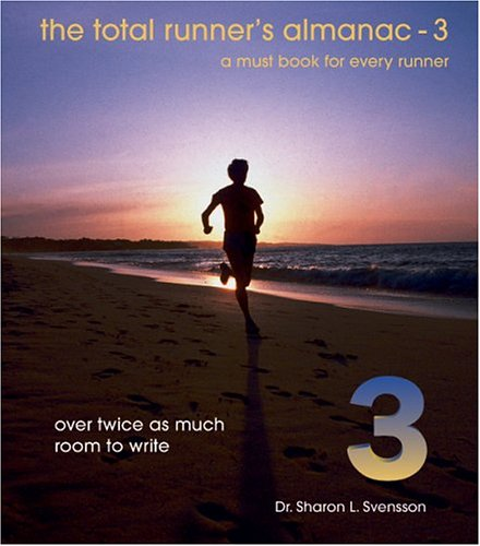Read Online The Total Runner's Almanac 3 PDF
