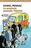 La passione secondo Thérèse (Il ciclo di Malaussène)