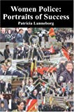 Women Police, Patricia Lunneborg, 0595664741