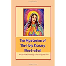The Mysteries of The Holy Rosary Illustrated