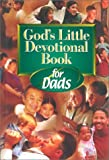 God's Little Devotional Book for Dads, , 1562924753