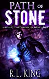Path of Stone: A Novel in the Alastair Stone Chronicles