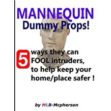 Mannequins: 5 Ways To Fool Intruders!  How To