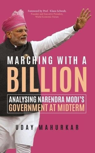 Marching with a Billion: Analysing Narendra Modi�s Government at Midterm