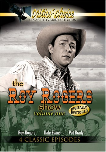 The Roy Rogers Show, Vol. 1 by Critic's Choice