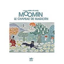 Moomin le chapeau de magicien (French Edition)