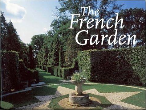 The French Garden Jean Pierre Babelon Mic Chamblas Ploton Jean