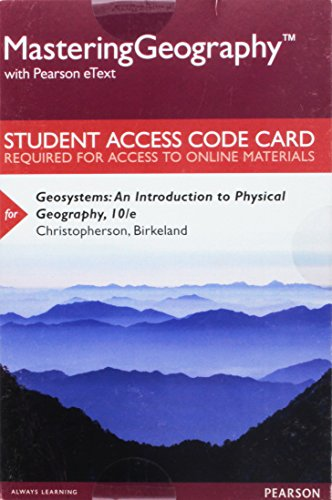 Mastering Geography with Pearson eText -- Standalone Access Card -- for Geosystems: An Introduction to Physical Geography (10th Edition)