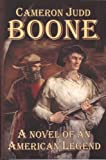 Boone: A Novel of an American Legend