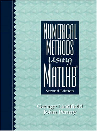 Numerical Methods Using MATLAB (2nd Edition)