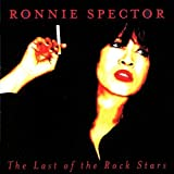 Last of the Rock Stars by Ronnie Spector [2009]