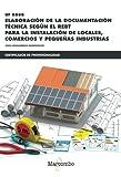 *UF0888  Elaboración de la documentación técnica según el REBT: para la instalación de locales, comercios y pequeñas industrias (CERTIFICADOS DE PROFESIONALIDAD)