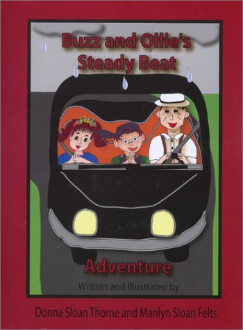 Buzz and Ollie's Steady Beat Adventure by Brand: Sloan Publishing