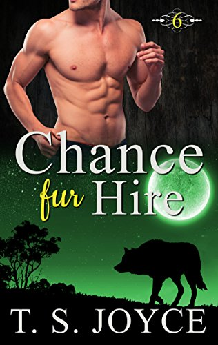 Chance Fur Hire (Bears Fur Hire Book 6) (Best Friends Fur Ever Reviews)