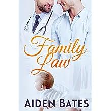 Family Law: An Mpreg Romance (Silver Oak Medical Center Book 3)
