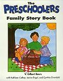 Preschooler's Family Story, V. Gilbert Beers, 1564764923