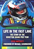 Life in the Fast Lane: The Story of Benetton Grand Prix Year