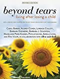 img - for Beyond Tears: Living After Losing a Child, Revised Edition book / textbook / text book