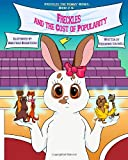 Freckles the Bunny Series, Book # 5: Freckles and the Cost of Popularity