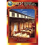 Luxury Trains of the World: The Al Andalus Express