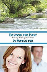 Beyond the Past (The Caney Creek Series Book 2)