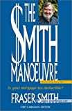 The Smith Manoeuvre, Fraser Smith, 1553696417