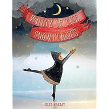 Waltz of the Snowflakes