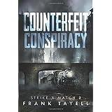 Counterfeit Conspiracy (Strike a Match) (Volume 2)