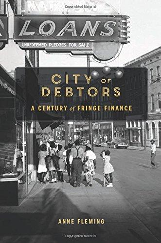 City of Debtors: A Century of Fringe Finance by Harvard University Press