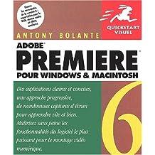 Premiere 6 pour windows & mac quickstart visuel