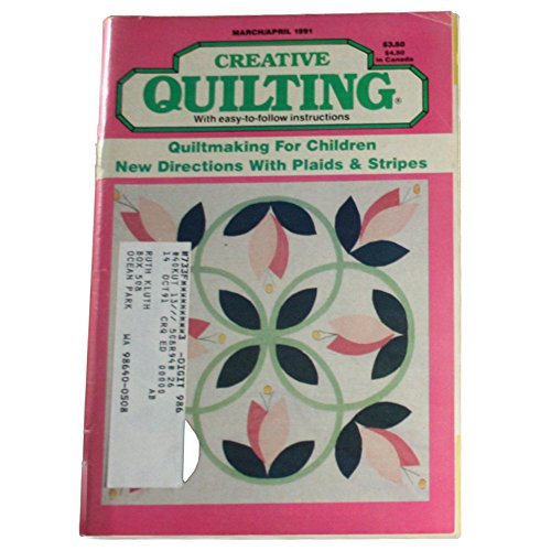 Creative Quilting Magazine March/April 1991